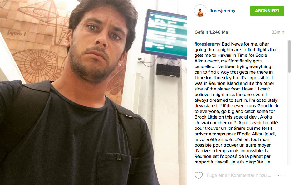 Memory of Eddie verpasst - Jeremy Flores not happy.
