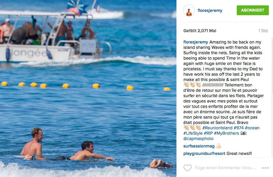 Jeremy Flores ist für den ersten Contest seit Jahren ebenfalls in seine Heimat La Reunion gekommen. Aber nicht, um mitzusurfen, sondern um etwas Werbung als eine Art Event-Pate. Im Hintergrund sieht man übrigens die Markierung des Hainetzes.