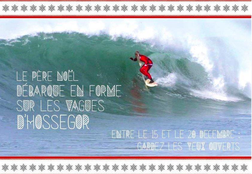 Der Weihnachtsmann ist ein Surfer (und kommt aus Hossegor)! Foto: Les Frères Mangiarotti/ Facebook