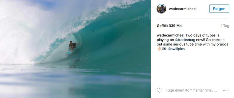 Wer solche Wellen reiten will, muss bereit sein den Preis dafür zu zahlen. Wade kurz bevor er die Rechnung bekam.