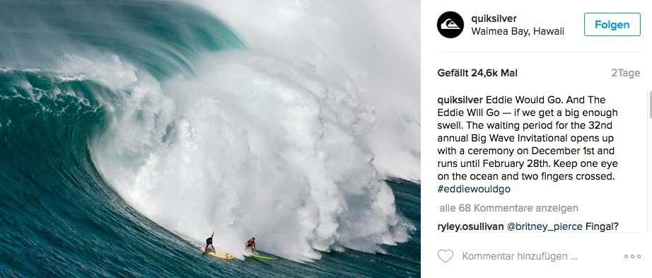 The Eddie startet nur wenn die Wellen solche Berge aus Wasser sind. Doch das passiert nicht jedes Jahr.