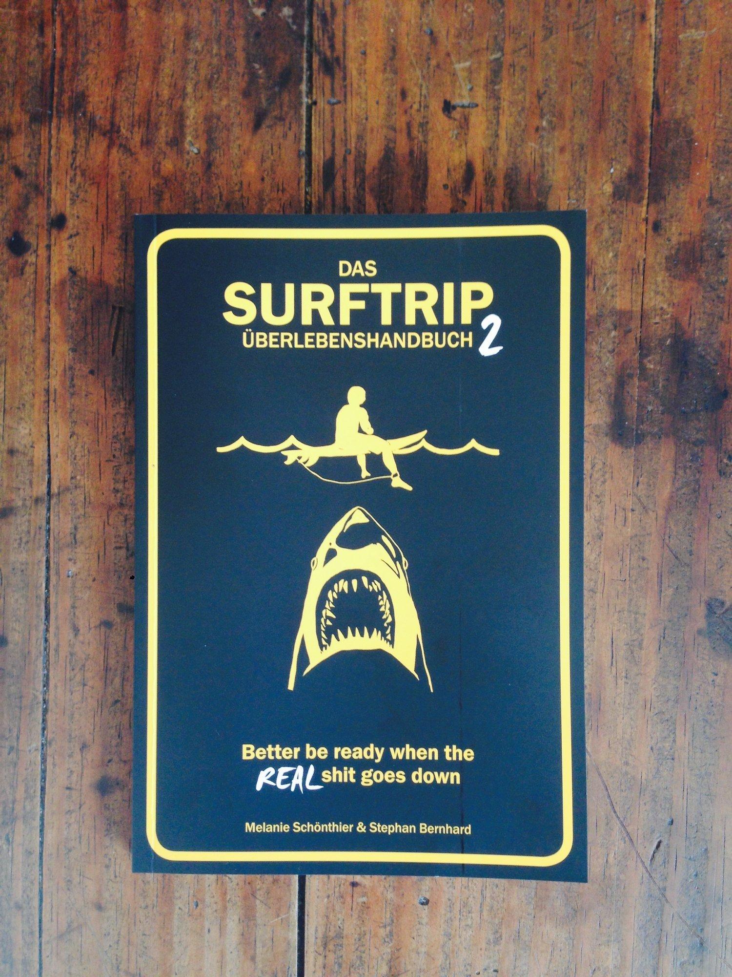Dieses Buch sollte auf deinem nächsten Surftrip nicht fehlen – es kann dir helfen, so manche unangenehme Überraschung zu vermeiden...