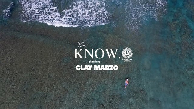 Clay Marzo in You Know