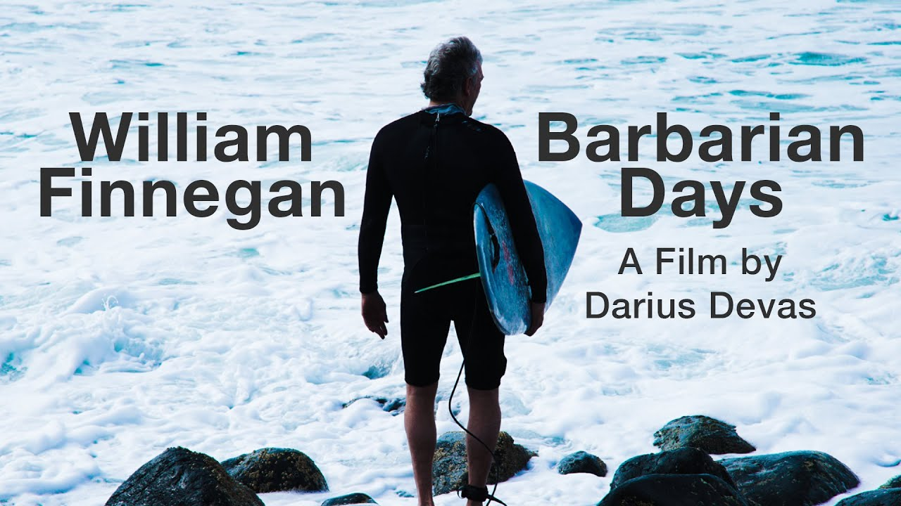 "William Finnegan's ""Barbarian Days"" – ein Kurzfilm"